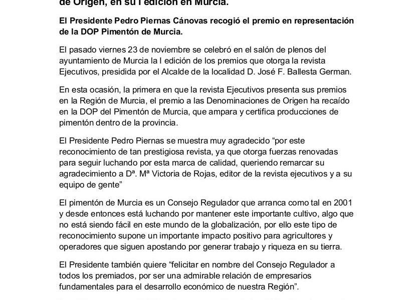 El Consejo Regulador DOP Pimentón de Murcia es galardonado por la revista Ejecutivos, con el premio a las Denominaciones de Origen, en su I edición en Murcia.